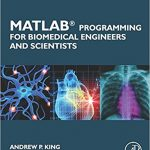MATLAB Programming for Biomedical Engineers and Scientists-Original PDF