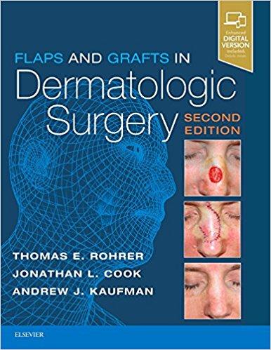 Flaps and Grafts in Dermatologic Surgery, 2e-Original PDF+Videos