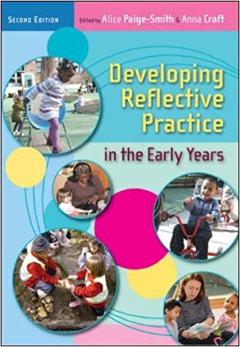 Developing Reflective Practice in the Early Years (UK Higher Education OUP Humanities & Social Sciences Education OUP)  2nd edition-Original PDF