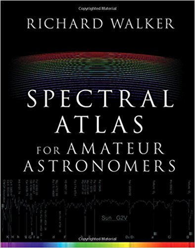 Spectral Atlas for Amateur Astronomers: A Guide to the Spectra of Astronomical Objects and Terrestrial Light Sources-Original PDF