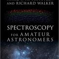 Spectroscopy for Amateur Astronomers: Recording, Processing, Analysis and Interpretation-Original PDF