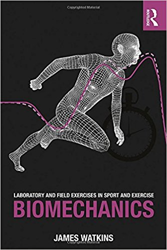 Laboratory and Field Exercises in Sport and Exercise Biomechanics-Original PDF