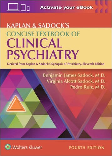 Kaplan & Sadock's Concise Textbook of Clinical Psychiatry Fourth edition-EPUB