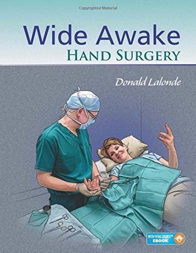 Wide Awake Hand Surgery, 1ed – Original PDF+Videos