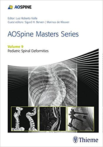 AOSpine Masters Series, Volume 9: Pediatric Spinal Deformities-high Quality PDF