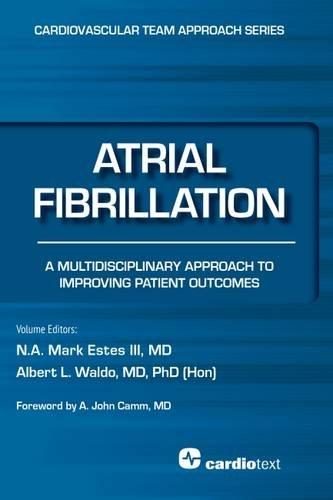 Atrial Fibrillation: A Multidisciplinary Approach to Improving Patient Outcomes - Original PDF