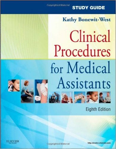Study Guide for Clinical Procedures for Medical Assistants,8th Edition (Publisher Version PDF)