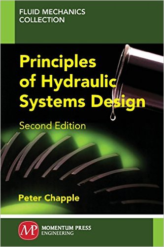 Principles of Hydraulic Systems Design, Second Edition (Publisher Version PDF)