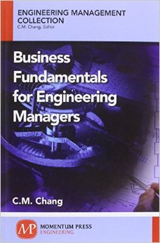 Business Fundamentals for Engineering Managers (Engineering Management Collection) (Publisher Version PDF)