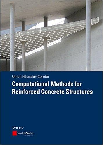 Computational Methods for Reinforced Concrete Structures (Coursesmart), 1st Edition (Publisher Version PDF)