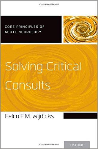 Solving Critical Consults (Core Principles of Acute Neurology) - Original PDF