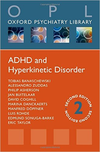 ADHD and Hyperkinetic Disorder (Oxford Psychiatry Library) 2nd Edition