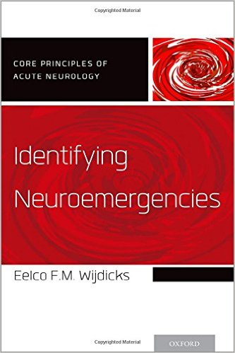 Identifying Neuroemergencies (Core Principles of Acute Neurology)