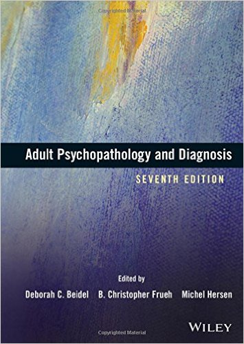 Adult Psychopathology and Diagnosis 7th Edition