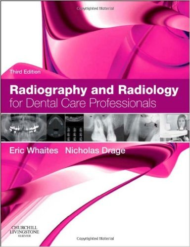 Radiography and Radiology for Dental Care Professionals, 3e - ٍEPUB
