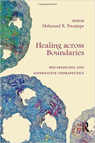 Healing across Boundaries: Bio-medicine and Alternative Therapeutics