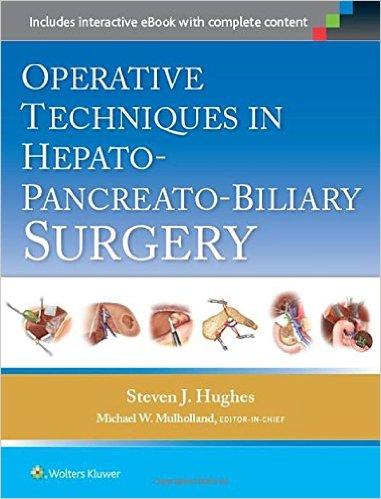 Operative Techniques in Hepato-Pancreato-Biliary Surgery – CHM