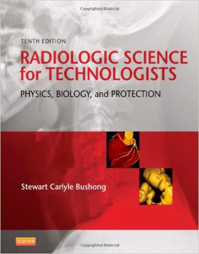 Radiologic Science for Technologists: Physics, Biology, and Protection, 10e – Original PDF