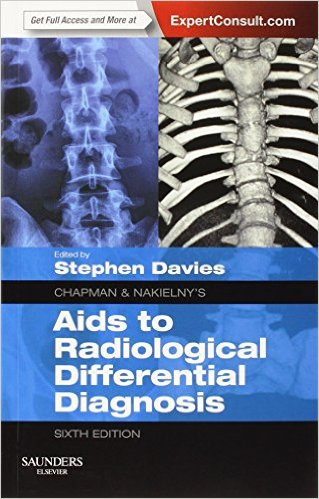 Chapman & Nakielny's Aids to Radiological Differential Diagnosis: Expert Consult - Online and Print, 6e - EPUB