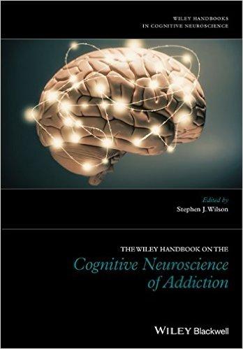 The Wiley Handbook on the Cognitive Neuroscience of Addiction – Original PDF