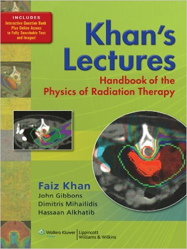 Khan's Lectures: Handbook of the Physics of Radiation Therapy – Original PDF