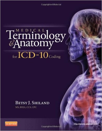 Medical Terminology and Anatomy for ICD-10 Coding, 1e – Original PDF