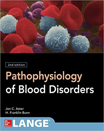 Pathophysiology of Blood Disorders, Second Edition-Original PDF