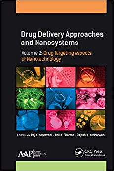 Drug Delivery Approaches and Nanosystems, Volume 2: Drug Targeting Aspects of Nanotechnology-Original PDF