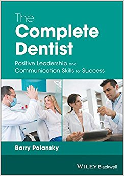 The Complete Dentist: Positive Leadership and Communication Skills for Success-Original PDF