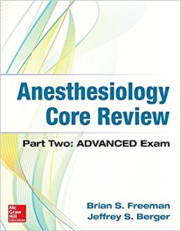 Anesthesiology Core Review: Part Two ADVANCED Exam-Original PDF