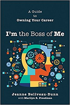 I'm the Boss of Me: A Guide to Owning Your Career-EPUB