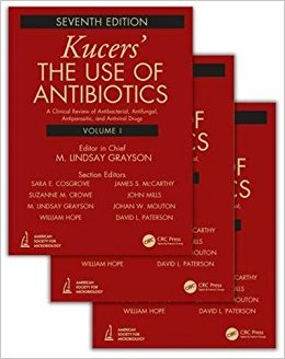 Kucers' The Use of Antibiotics: A Clinical Review of Antibacterial, Antifungal, Antiparasitic, and Antiviral Drugs, Seventh Edition - Three Volume Set-Original PDF