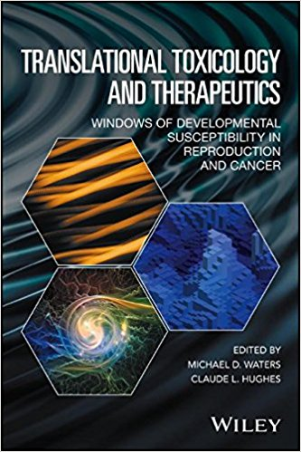 Translational Toxicology and Therapeutics: Windows of Developmental Susceptibility in Reproduction and Cancer-EPUB