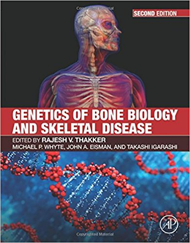 Genetics of Bone Biology and Skeletal Disease, Second Edition-EPUB