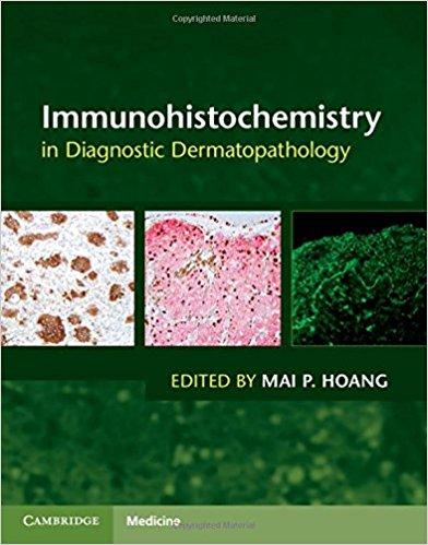 Immunohistochemistry in Diagnostic Dermatopathology-Original PDF