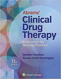 Abrams' Clinical Drug Therapy: Rationales for Nursing Practice 11th Edition-High Quality PDF