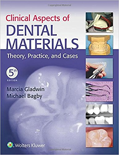 Clinical Aspects of Dental Materials: Theory, Practice, and Cases 5th Edition-High Quality PDF