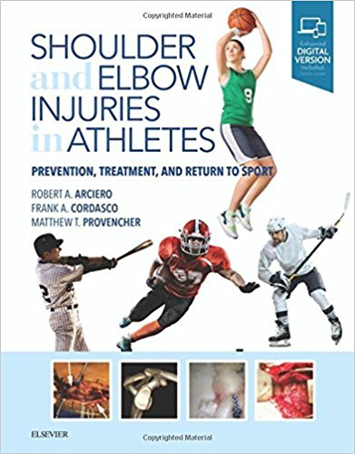 Shoulder and Elbow Injuries in Athletes: Prevention, Treatment and Return to Sport, 1e-PDF