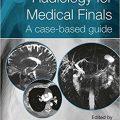 Radiology for Medical Finals: A case-based guide-Original PDF