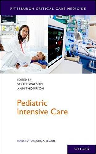 Pediatric Intensive Care (Pittsburgh Critical Care Medicine)-Original PDF