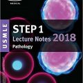 USMLE Step 1 Lecture Notes 2018: Pathology (Kaplan Test Prep)-EPUB