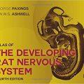 Atlas of the Developing Rat Nervous System, Fourth Edition-Original PDF