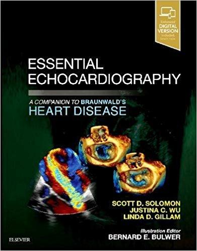 Essential Echocardiography: A Companion to Braunwald's Heart Disease, 1e-Original PDF+videos