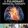 Cardiovascular and Pulmonary Physical Therapy, Third Edition-Original PDF