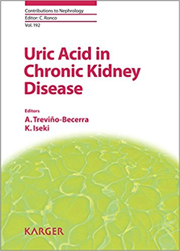 Uric Acid in Chronic Kidney Disease (Contributions to Nephrology, Vol. 192)-Original PDF