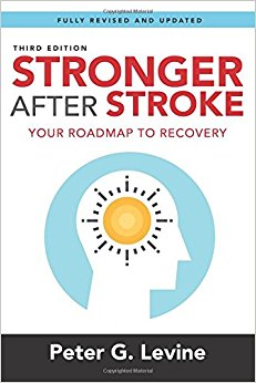 Stronger After Stroke, Third Edition: Your Roadmap to Recovery (Volume 3) 3rd edition-EPUB
