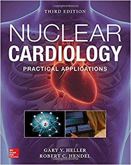 Nuclear Cardiology: Practical Applications, Third Edition-High Quality PDF
