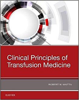 Clinical Principles of Transfusion Medicine, 1e-Original PDF