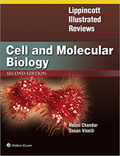 Lippincott Illustrated Reviews: Cell and Molecular Biology (Lippincott Illustrated Reviews Series) 2nd Edition-High Quality PDF