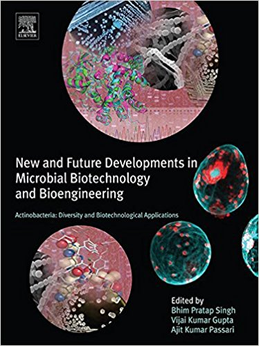 Actinobacteria: Diversity and Biotechnological Applications: New and Future Developments in Microbial Biotechnology and Bioengineering-Original PDF